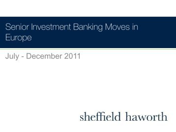 Senior Investment Banking Moves in Europe - Sheffield Haworth