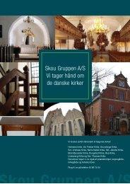 Skou Gruppen A/S Vi tager hånd om de danske kirker