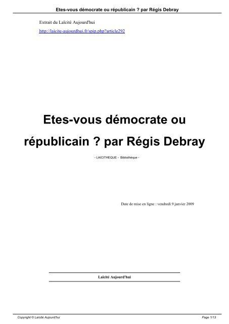 Etes-vous démocrate ou républicain ? par Régis Debray