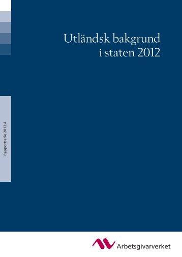 Utländsk bakgrund i staten 2012 - Arbetsgivarverket