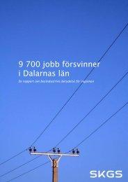 9 700 jobb försvinner i Dalarnas län - SKGS