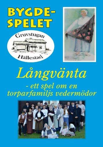 Långvänta - Gruvspelet i Hällestad