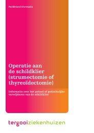 Operatie aan de schildklier (strumectomie of ... - Tergooi