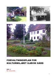 forvaltningsplan for kulturmiljøet gjøvik gård - Mjøsmuseet