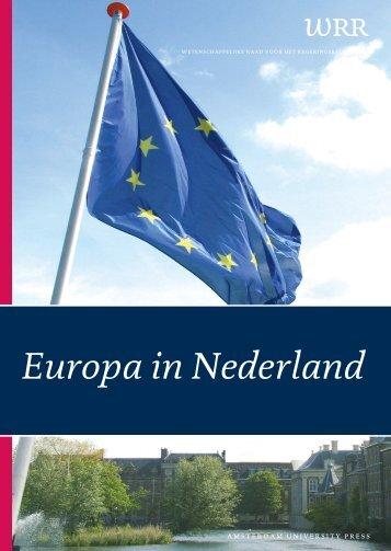 Het volledige rapport 'Europa in Nederland' - Kennislink