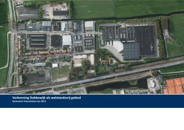 Verkenning Dobbewijk als welstandsvrij gebied
