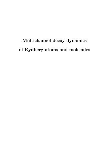 Multichannel decay dynamics of Rydberg atoms and molecules
