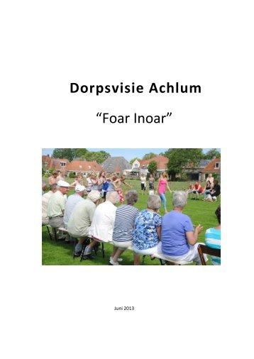 13-6 Dorpsvisie 2013 12 juni 2013 - Achlum
