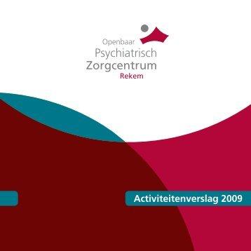 Activiteitenverslag 2009 - OPZ Rekem