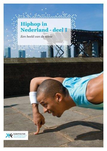 Hiphop in Nederland - deel I - Kunstfactor