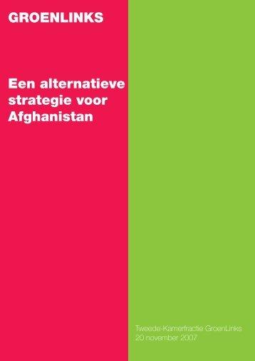 Alternatieve strategie voor Afghanistan.pdf - Standpunten - GroenLinks