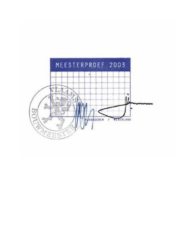 de publicatie Meesterproef 2003 (.pdf, 8mb) - Vlaams Bouwmeester
