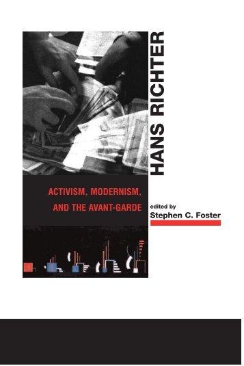Hans Richter: Activism, Modernism, and the Avant-Garde - Monoskop