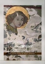 Religieus ErfgoedWijzer Gelderland.pdf - Erfgoed.nu