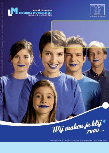 Wij maken je blij • - Het Liberaal Ziekenfonds Provincie Antwerpen