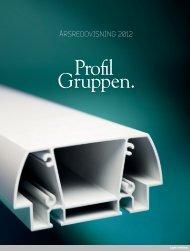 ProfilGruppens årsredovisning 2012