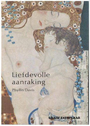 Liefdevolle aanraking.indd - Massagepraktijk Oosterhout