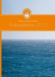 Årsberättelse 2010 - Stiftelsen Sveriges Sjömanshus