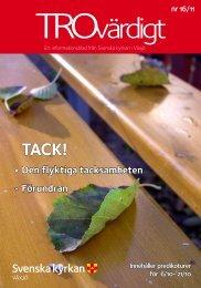 Trovärdigt nr 16/2011 - Svenska kyrkan i Växjö