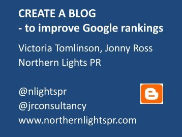 Create a blog to improve Google rankings - Northern Lights PR and ...