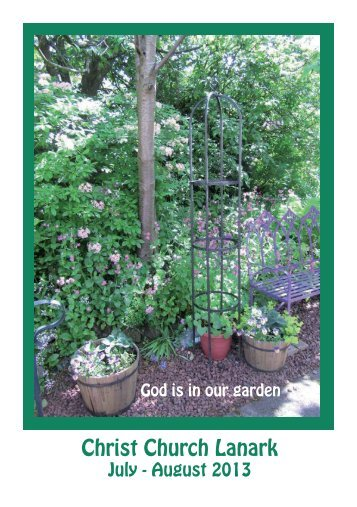 July/August 2013 Magazine - Christ Church Lanark
