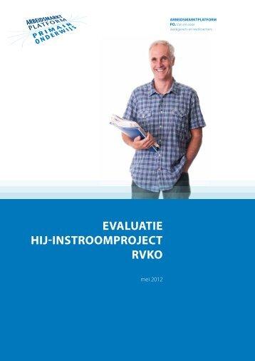 Evaluatie Hij-instroom RVKO - Arbeidsmarktplatform PO