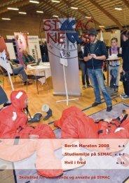 Berlin Maraton 2008 Studiemiljø på SIMAC s. 6-7 Hvil i fred