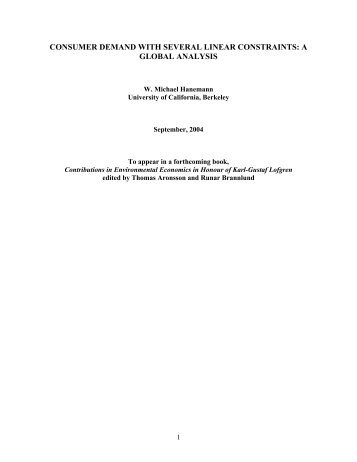 Consumer Demand with Several Linear Constriants: A Global Analysis