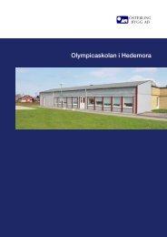 Olympicaskolan i Hedemora - Österling Bygg AB