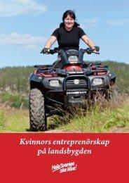 Kvinnors entreprenörskap på landsbygden - Hela Sverige ska leva