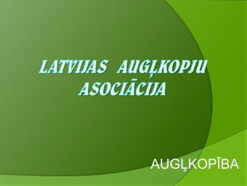 Latvijas Augļkopju asociācijas izstrādātais ziņojums
