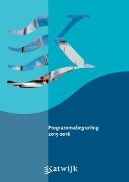Programmabegroting 2013-2016.pdf, pagina's 1 ... - Gemeente Katwijk