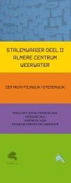 stalenwaaier Deel ii almere centrum weerwater - Stadsdialoog