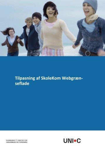 Tilpasning af SkoleKom Webgræn- seflade - Uni-C