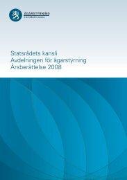 Statsrådets kansli Avdelningen för ägarstyrning Årsberättelse 2008