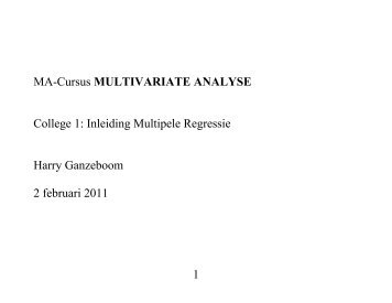 College 1: Inleiding Multipele Regressie Harry Ganzeboom 2 ...