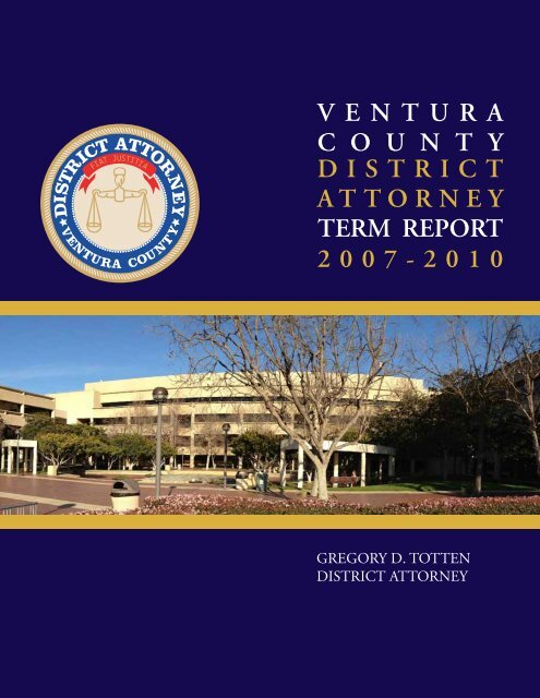 GREGORY D. TOTTEN DISTRICT ATTORNEY - Ventura County ...