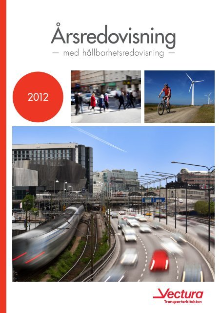 Årsredovisning 2012 (pdf) - Vectura