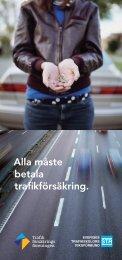 Broschyr om trafikförsäkringen - Trafikförsäkringsföreningen