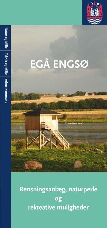 Egå Engsø - rensningsanlæg, naturperle og rekreative ... - Aarhus.dk