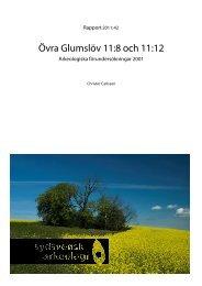 Övra Glumslöv 11:8 och 11:12, Glumslövs sn, FU 2001, Christer ...