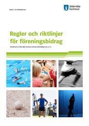 Regler och riktlinjer för föreningsbidrag 2013 - Södertälje kommun