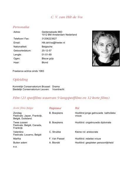 vos cv amsterdam C. V. van Hilt de Vos Personalia Opleiding Film (21 speelfilms