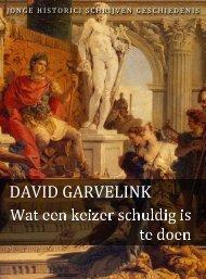 David Garvelink (pdf) - Jonge Historici Schrijven Geschiedenis