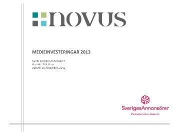 MEDIEINVESTERINGAR 2013 - Sveriges Annonsörer