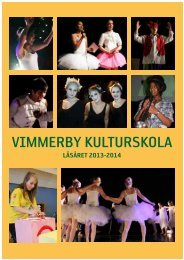 Kulturskolans folder läsåret 2013-2014 - Vimmerby Kommun