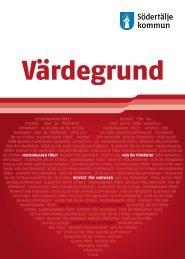 Ladda ned Värdegrund för Södertälje kommun(pdf)