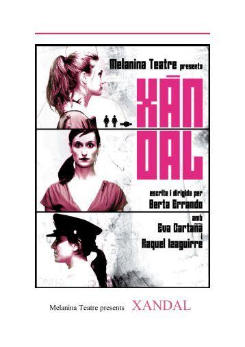 Melanina Teatre presents XANDAL - berta errando & melanina teatre