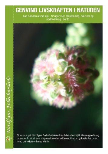Genvind livskraften i naturen 2012 - Nordfyns Højskole