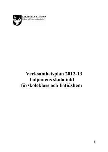 Verksamhetsplan 2012-13 Tulpanens skola inkl förskoleklass och ...
